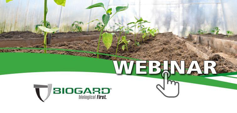 """Biogard - Webinar """"Soil Care BIOGARD®, una linea completa per la disinfezione del suolo"""""""