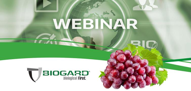 "Biogard - Webinar ""La moderna difesa dell'uva da tavola secondo BIOGARD®"""